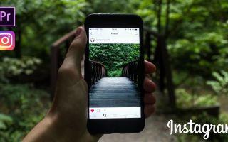 Как выложить в Инстаграм видео без потери качества: с Андроида и Айфона